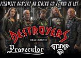 Destroyers, Prosecutor i Styxx w Underground