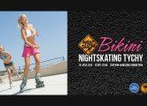 Bikini Nightskating Tychy - rolkarze przejadą ulicami Tychów
