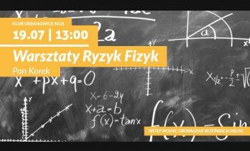 Ryzyk Fizyk - warsztaty fizyczne w Klubie Urbanowice MCK