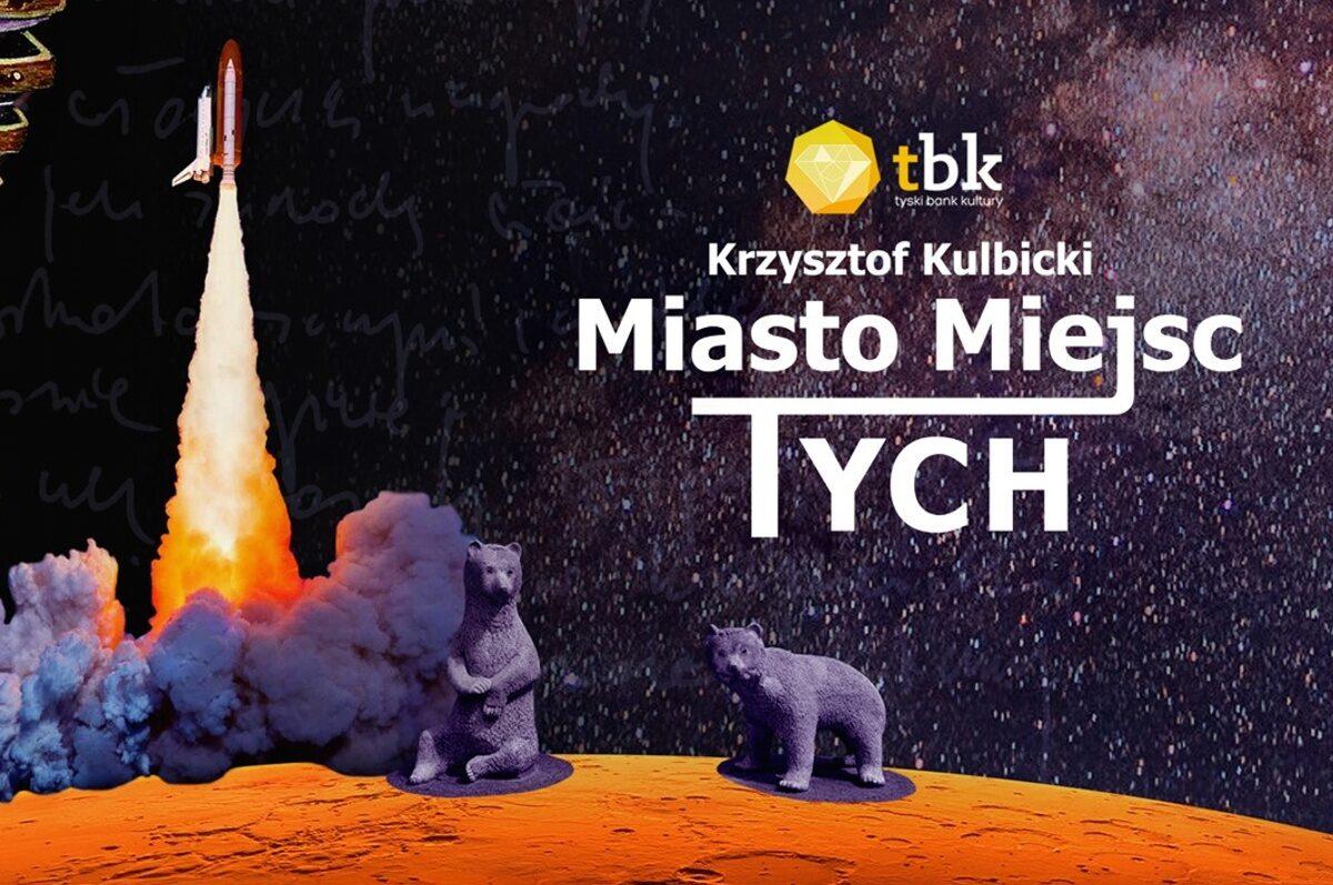 Miasto Miejsc Tych – spotkanie z Krzysztofem Kulbickim