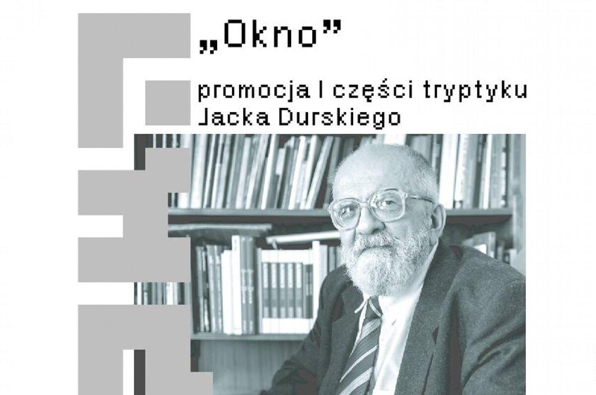 """""""Okno"""" – promocja I części tryptyku Jacka Durskiego w Andromedzie"""