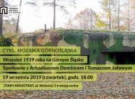 Mozaika Górnośląska - Wrzesień 1939 roku na Górnym Śląsku w Muzeum Miejskim