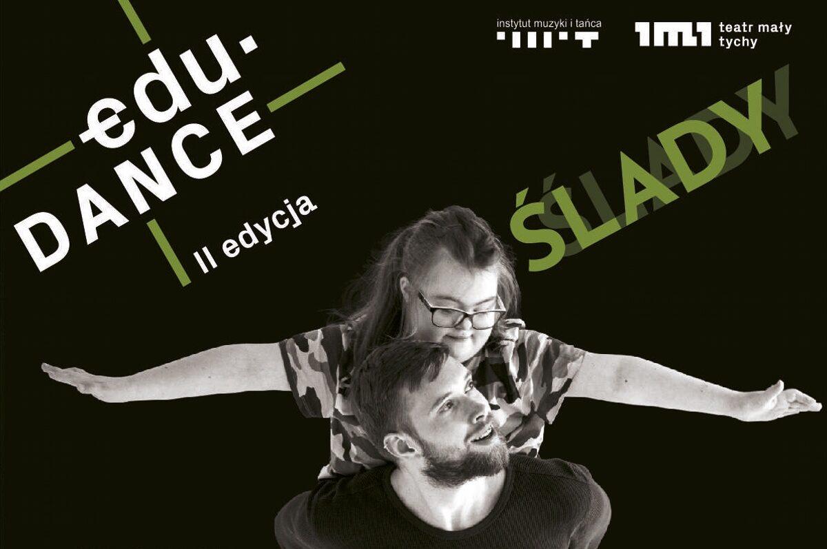"""""""Ślady""""- premiera spektaklu edu .DANCE II w Teatrze Małym"""