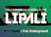Lipali w Underground