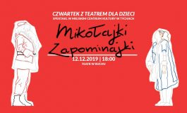 Mikołajki Zapominajki Czwartek z Teatrem dla Dzieci w MCK