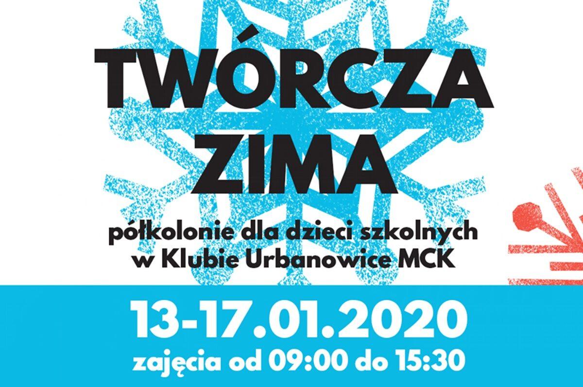 Twórcza Zima – Płatne półkolonie w MCK Urbanowice
