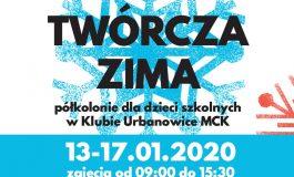 Twórcza Zima - Płatne półkolonie w MCK Urbanowice