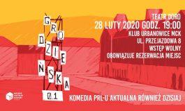 Spektakl Grodzieńska 0.1 w Klubie Urbanowice MCK