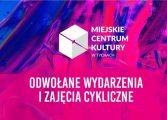 Miejskie Centrum Kultury w Tychach odwołuje wydarzenia i zajęcia