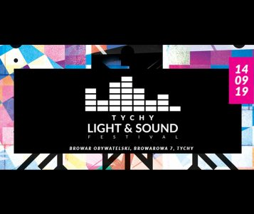 Tychy Light & Sound Festival 2019