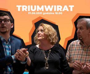 Czwartek z Teatrem dla Dorosłych w Wilkowyjach: Triumwirat