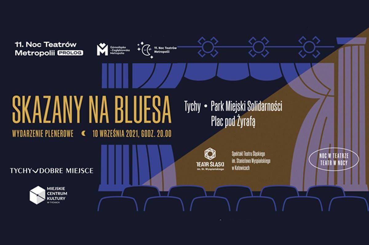 """Spektakl plenerowy """"Skazany na bluesa"""" pod Żyrafą – 11. Noc Teatrów Metropolii"""